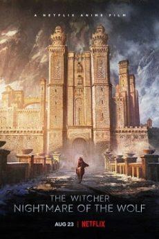 دانلود انیمیشن ویچر کابوس گرگ The Witcher 2021