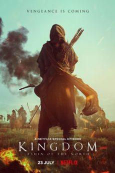 دانلود فیلم پادشاهی آشین شمال Kingdom 2021